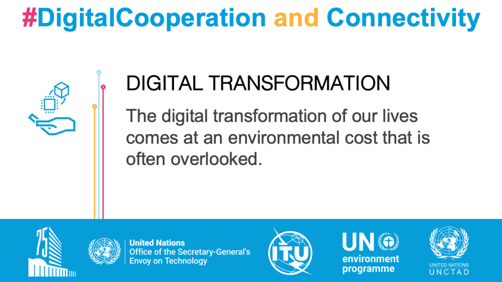 Digital Transformation. The digital transformation of our lives comes at an environmental cost that is often overlooked.
